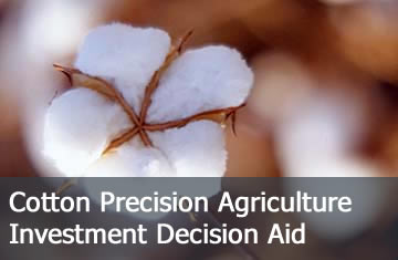 Click here to learn more about the Cotton Precision Agriculture Investment Decision Aid.